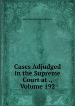 Cases Adjudged in the Supreme Court at ., Volume 192