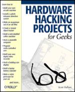 Hardware Hacking Projects for Geers