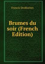 Brumes du soir (French Edition)