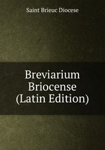 Breviarium Briocense (Latin Edition)