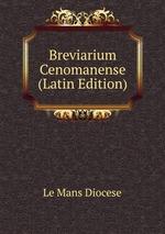 Breviarium Cenomanense (Latin Edition)