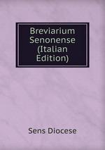 Breviarium Senonense (Italian Edition)