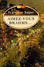 Aimez-vous Brahms… = Любите ли вы Брамса?