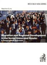 Migration and Regional Development in the Soviet Union and Russia: A Geographical Approach: учебное пособие