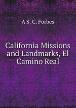 California Missions and Landmarks, El Camino Real
