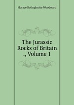 The Jurassic Rocks of Britain ., Volume 1