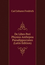 De Libro Peri Physios Anthrpou Pseudippocrateo (Latin Edition)
