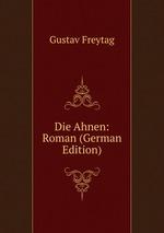 Die Ahnen. Roman