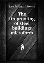 The fireproofing of steel buildings microform