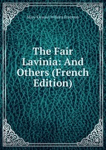 The Fair Lavinia: And Others (French Edition)