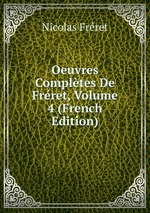Oeuvres Compltes De Frret, Volume 4 (French Edition)
