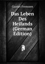 Das Leben Des Heilands (German Edition)