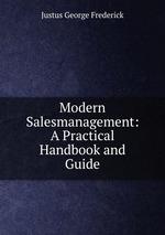 Modern Salesmanagement: A Practical Handbook and Guide