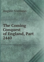 The Coming Conquest of England, Part 2440