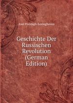 Geschichte Der Russischen Revolution (German Edition)
