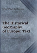 The Historical Geography of Europe: Text