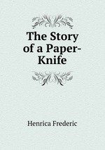 The Story of a Paper-Knife