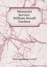 Memorial Service: William Sewall Gardner