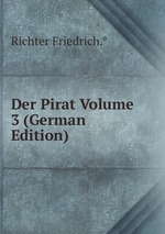 Der Pirat Volume 3 (German Edition)