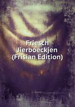 Friesch Jierboeckjen (Frisian Edition)