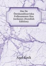 Om De stskandinaviska Folknamnen Hos Jordanes (Swedish Edition)