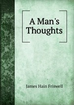 A Man`s Thoughts