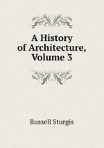 A History of Architecture, Volume 3