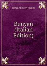 Bunyan (Italian Edition)