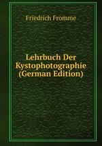 Lehrbuch Der Kystophotographie (German Edition)