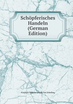 Schpferisches Handeln (German Edition)