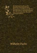 Die Rechtsvermuthung Der Ehelichen Vaterschaft Nach Rmischem Und Neuerem Rechte: Mit Besonderer Bercksichtigung Des sterreichischen Rechtes (German Edition)
