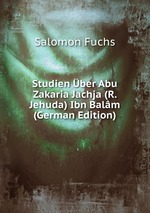 Studien ber Abu Zakaria Jachja (R. Jehuda) Ibn Balm (German Edition)