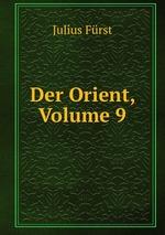 Der Orient, Volume 9
