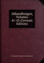 Abhandlungen, Volumes 41-43 (German Edition)