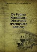 De Pythea Massiliensi Dissertatio (Portuguese Edition)