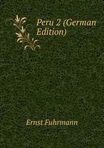 Peru 2 (German Edition)