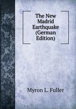 The New Madrid Earthquake (German Edition)