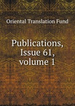 Publications, Issue 61, volume 1