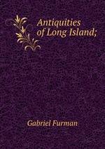 Antiquities of Long Island;