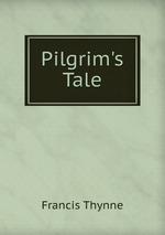Pilgrim`s Tale