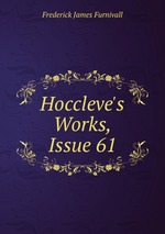 Hoccleve`s Works, Issue 61