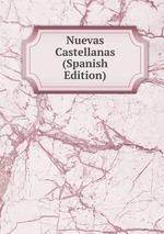 Nuevas Castellanas (Spanish Edition)