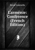 L`armnie: Confrence (French Edition)