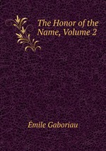 The Honor of the Name, Volume 2