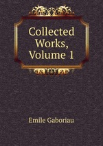 Collected Works, Volume 1