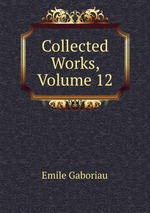 Collected Works, Volume 12