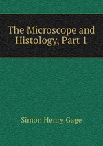 The Microscope and Histology, Part 1
