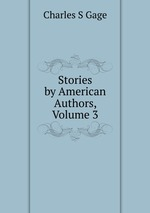 Stories by American Authors, Volume 3