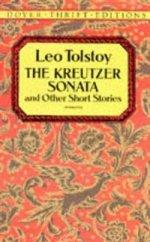The Kreutzer Sonata and Other Short Stories. Крейцерова Соната и другие истории