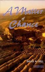 A Matter of Chance: David A. Hill, Level 4, PB